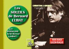 Les Soleils de Bernard Lubat • Los Sorelhs de'N Bernat Lubat