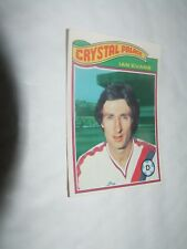 Ian Evans CRYSTAL PALACE #21   Topps Football Card 1978  Orange Backs