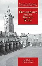 Philosophy and Its Public Role (St Andrews Studies in Philosophy and Public Affa
