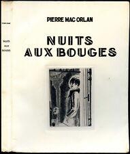 Pierre Mac Orlan : NUITS AUX BOUGES - 1929. Eaux-fortes par Dignimont, ex. num.