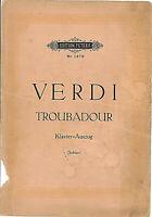 Verdi ~ Der Troubadour - Klavier-Auszug mit Text deutsch und italienisch