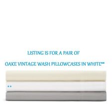 NIP OAKE FOR BLOOMINGDALES VINTAGE WASHED STANDARD WHITE PILLOWCASES 100% COTTON
