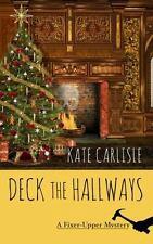 Deck the Hallways (A Fixer-Upper Mystery)