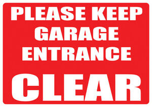 """""""KEEP GARAGE ENTRANCE CLEAR"""" METAL SIGN DO NOT PARK HERE KEEP ENTRANCE CLEAR"""