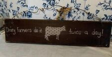 Dairy Cow Sign Wooden