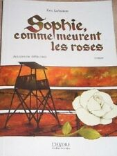 SOPHIE COMME MEURENT LES ROSES   ALLEMAGNE 1938 - 1943   LEBRETON