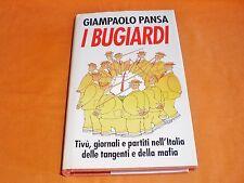 giampaolo pansa i bugiardi tv giornali partiti nell'italia delle tangenti 1992