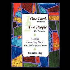 One Lord, Two People -- un Señor, Dos Personas : A Bible Counting Book -- una...