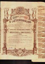 RUSSIA ELECTRICITY Eclairage Electrique de St Petersbourg 1897 500 Francs Bond