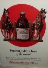 1969 Ad~BUDWEISER BEER~U can judge a beer by its cover~ Clydesdale Horses