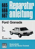 Ford Granada L GL S Reparaturanleitung Reparatur-Handbuch Reparaturbuch Buch