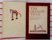 The Oregon Trail Francis Parkman Heritage Press 1943 1st Ed. HB w/slipcase