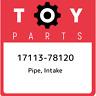 17113-78120 Toyota Pipe, intake 1711378120, New Genuine OEM Part