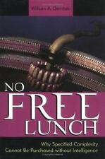 No Free Lunch : Why Specified Complexity Cannot Be Purchased Without...