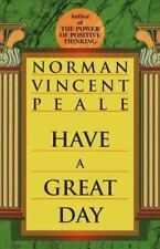 Have a Great Day, Peale, Norman Vincent, Good Condition, Book