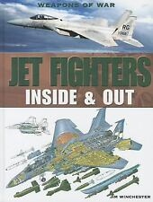 Jet Fighters: Inside & Out (Weapons of War)-ExLibrary