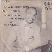 "Blk Blues Rhumba -CALVIN ""HOUND"" RUFFIN- ""HURRY HURRY"" b/w ""LITTLE HOME ..."" VG+"