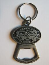 Metal BEER Key Chain Bottle Opener: TWO ROADS Brewing Co; Stratford, CONNECTICUT