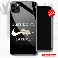 Lazy Sloth Just Do It Lover Glass Phone Case Samsung Huawei iPhone Xiaomi Gift