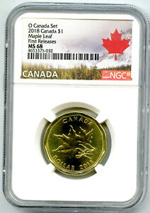 2018 O CANADA $1 NGC MS68 MAPLE LEAF LOON LOONIE FIRST RELEASES DOLLAR RARE