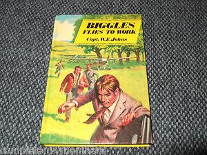 Biggles Flies to Work Capt. W.E. Johns Dean & Son Ltd Collectable Hardback