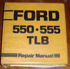 Ford 550 555 Tractor Loader Backhoe Repair Manual