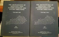 Archaeology of Kentucky, Two Volumes Illustrated. History Native American