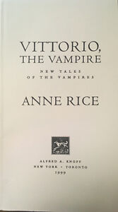 New Vittorio the Vampire Rare Uncorrected Proof by Anne Rice Collectable