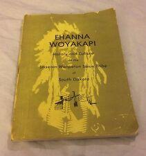 Ehanna Woyokapi History & Culture Sisseton-Wahpeton Sioux Tribe Of South Dakota