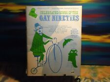 Celebrated Songs Of The Gay Nineties - Organ/Guitar - Vintage Songbook - 1972