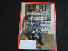 Time Magazine - MARK ZUCKERBERG'S PLAN TO GET EVERY HUMAN  ON LINE-  Dec 15 2014