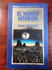 Biblioteca Ciencia Ficcion num.21,Robert Silverbeg,Orbis 1985