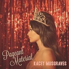 KACEY MUSGRAVES - PAGEANT MATERIAL  CD NEW