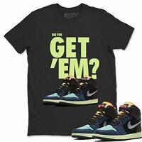 AJ 1 Retro OG Bio Hack Sneaker Matching Tees Outfit Did You Get Em T Shirt