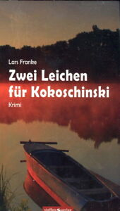 Zwei Leichen für Kokoschinski - Krimi  (Lars Franke)