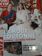 Magazine Point de Vue  L'amour Couronné William et kate   Albert et Charlene
