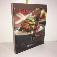 Livre RIEN QU'UN PLAT plus de 300 recettes conviviales de cuisine 2007 YY-13571
