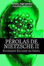 Perolas de Nietzsche II by Cleberson da Costa (2014, Paperback, Large Type)