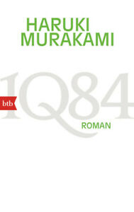 1Q84  (Buch 1, 2): Roman - Haruki Murakami