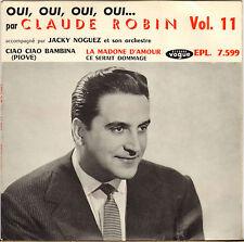 "CLAUDE ROBIN ""OUI, OUI, OUI, OUI..."" 50'S EP VOGUE 7599"