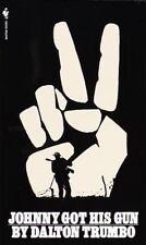Johnny Got His Gun by Dalton Trumbo (1984, Paperback)