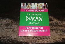 La méthode Dukan illustrée Dr Pierre Dukan Radvaner Bernard Livre occasion (TBE)