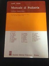 Emil Feer – Manuale di pediatria – societa editrice universo – 1979