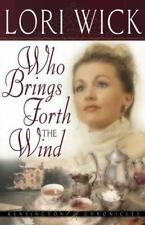 WHO BRINGS FORTH THE WIND by Lori Wick FREE SHIP paperback book Kensington
