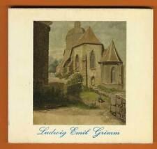 Bilder aus Hessen Kassel der Maler Ludwig Emil Grimm Kunst Grafik Buch 1970