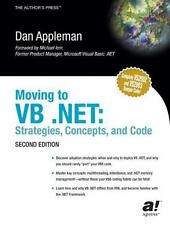 Moving to VB .NET: Strategies, Concepts, and Code, Second Edition