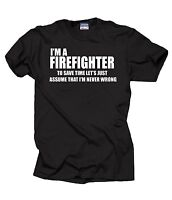 I Am A Firefighter T-Shirt Gift For Firefighter Funny Profession Tee Shirt