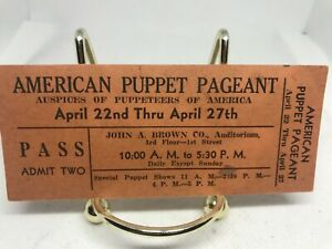 1937 or 38 American Puppet Pageant John A Brown Dept Store Oklahoma City TicketP