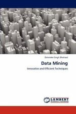 Data Mining: By Dalvinder Singh Dhaliwal
