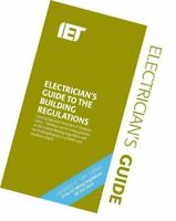 IET Electricians Guide to the Building Regulations, 9781785614682 5th Ed. Spiral